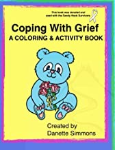 Coping with Grief: Coloring And Activity Book