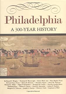 Philadelphia: A 300-Year History