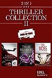 Thriller Collection II: Todesspirale / Sullivans Gesetz / Der Fetisch-Mörder (German Edition)