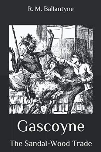 Gascoyne: The Sandal-Wood Trade