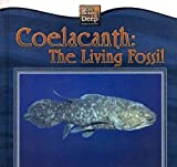 Coelacanth: The Living Fossil (Weird Wonders of the Deep)