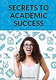 Secrets To Academic Success