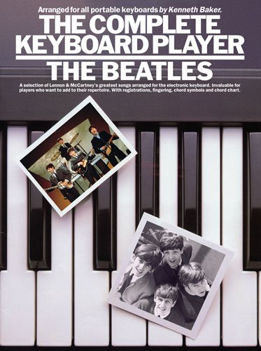 Complete Keyboard Player Beatles: Noten für Keyboard (Gesang): The Beatles