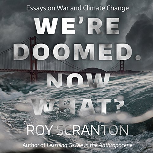 We're Doomed. Now What? audiobook cover art