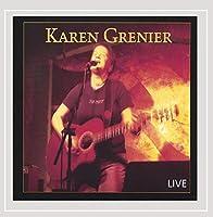 Karen Grenier Live