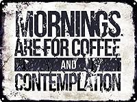 朝はコーヒーと熟考のためですティンサイン壁鉄の絵レトロなプラークヴィンテージ金属板装飾ポスターおかしいポスターバーガレージカフェホームの工芸品をぶら下げ