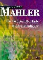 Das Lied Von Der Erde / Kingertotenlieder [DVD]