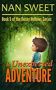 (5) An Unexpected Adventure (Dusky Hollows) by [Nan Sweet]