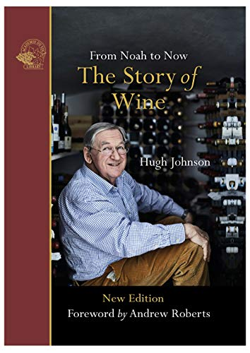 The Story of Wine – From Noah to Now (English Edition)