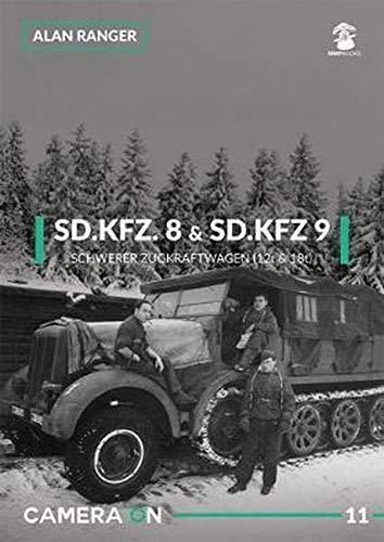 Ranger, A: SD.Kfz. 8 & SD.Kfz. 9 Schwerer Zugkraftwagen (12t (Camera on, Band 11)