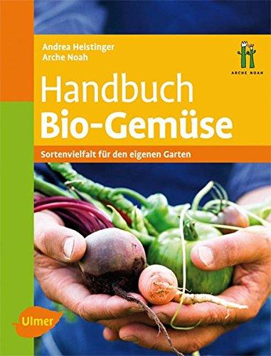 Handbuch Bio-Gemüse: Sortenvielfalt für den eigenen Garten - Partnerlink