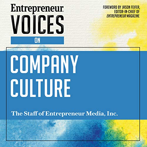 Entrepreneur Voices on Company Culture audiobook cover art