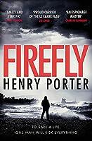 Firefly: Winner of the 2019 Wilbur Smith Adventure Writing Prize (Paul Samson Spy Thriller)