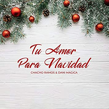 Tu Amor para Navidad