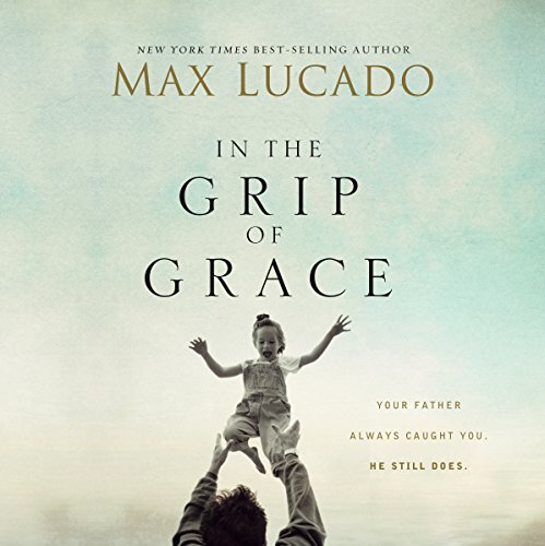 In the Grip of Grace audiobook cover art