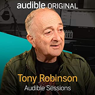 Tony Robinson     Audible Sessions: FREE Exclusive interview              By:                                                                                                                                 Gabriel Fleming                               Narrated by:                                                                                                                                 Tony Robinson                      Length: 11 mins     44 ratings     Overall 4.5