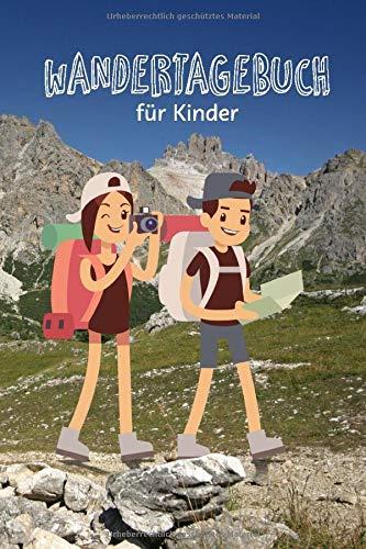 Wandertagebuch für Kinder: Kindgerechtes Journal zum Eintragen der schönsten Wandertouren und Ausflüge, Cover mit Kindern