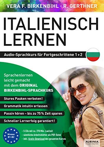 Italienisch lernen für Fortgeschrittene 1+2 (ORIGINAL BIRKENBIHL): Audio-Sprachkurs auf 5 CDs inkl. Download