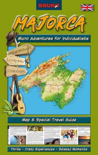 BRUNO Majorca Map and Guide: Micro Adventures for Individualists: Insider Tips, Unconventional Highlights, Fun Trips (BRUNO Special Interest Maps - The Instant Travel Guide)