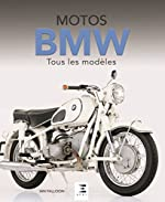 Motos BMW - Tous les modèles depuis 1923 d'Ian Falloon