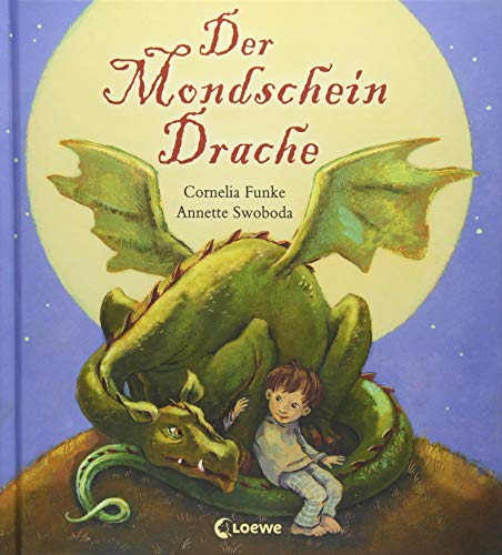 'Der Mondscheindrache' Bilderbuch zum Vorlesen für Kinder ab 4 Jahre