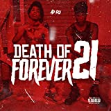 Death Of 21 Forever [Explicit]