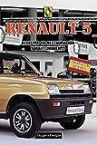 RENAULT 5: REGISTRO DE RESTAURACIÓN Y MANTENIMIENTO (Ediciones en español)