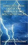 TEMAS RESUMEN OPOSICIÓN INSTALACIONES ELECTROTÉCNICAS