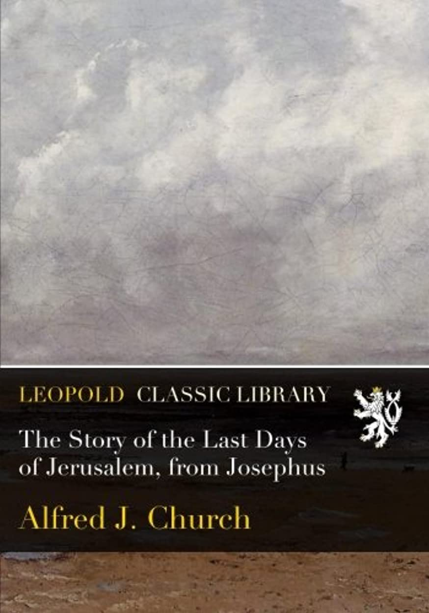 セットアップ雇用者パズルThe Story of the Last Days of Jerusalem, from Josephus