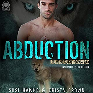 Abduction     Alphabits, Book 2              By:                                                                                                                                 Susi Hawke,                                                                                        Crista Crown                               Narrated by:                                                                                                                                 John Solo                      Length: 4 hrs and 38 mins     2 ratings     Overall 5.0
