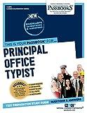 Principal Office Typist (Career Examination Series)