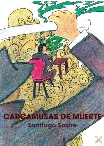 CARCAMUSAS DE MUERTE