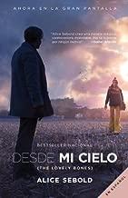 Desde mi cielo (Movie Tie-in Edition) (Spanish Edition)