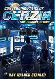 Converging Paths of Cerzia: The Journey Begins