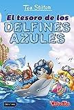 El tesoro de los delfines azules: Vida en Ratford 24 (Tea Stilton)