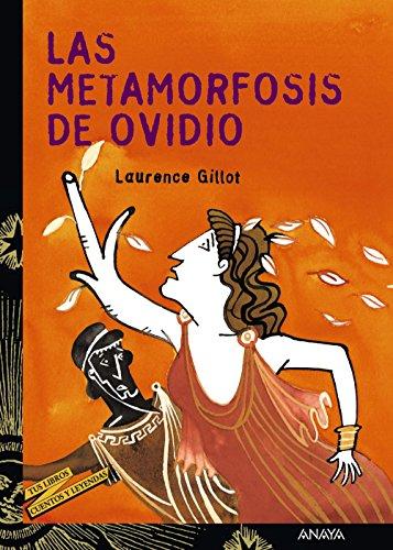Las metamorfosis de Ovidio/ The Metamorphosis of Ovidio