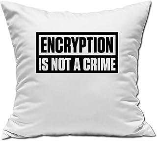 Desconocido Encryption Is Not A Crime Personal Data Slogan Almohada Blanca 40x40cm