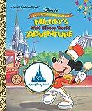 Mickey s Walt Disney World Adventure (Disney Classic) (Little Golden Book)