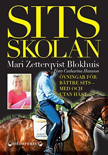 Sitsskolan : övningar för bättre sits : med och utan häst