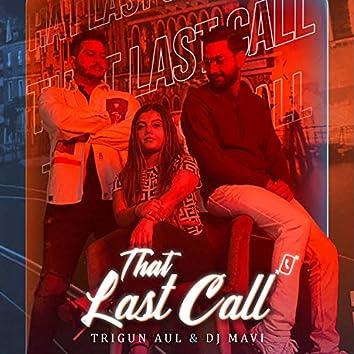 That Last Call