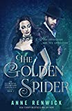 The Golden Spider (An Elemental Steampunk Chronicle)