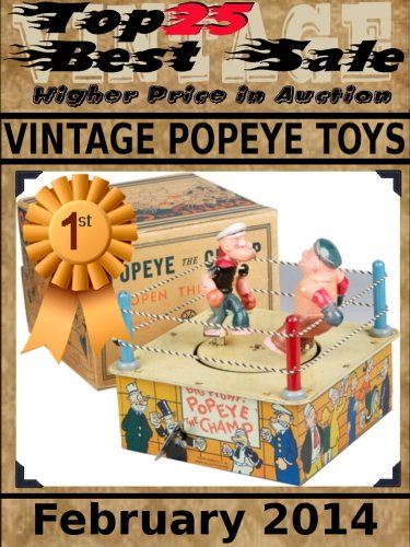 Top25 Best Sale - Higher Price in Auction - Vintage Popeye Toys - February 2014 (English Edition)
