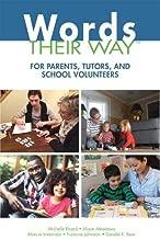 Words Their Way for Parents, Tutors, and School Volunteers (Words Their Way Series)