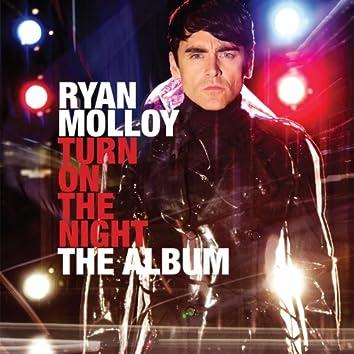 Turn on the Night - The Album