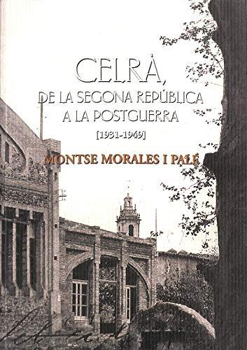 Celra, de la segona republica a lapostguerra (1931-1949)