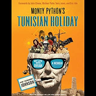 Monty Python's Tunisian Holiday     My Life with Brian              By:                                                                                                                                 Kim