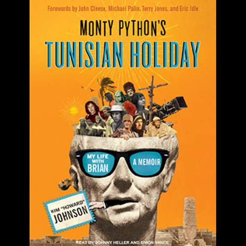 Monty Python's Tunisian Holiday audiobook cover art