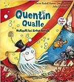 Quentin Qualle - Halligalli bei Zirkus Koralli: Mit Lieder-CD von Jens Carstens ,,Heinz Rudolf Kunze ,,Julia Ginsbach (Illustrator) ( 22. Juni 2015 )