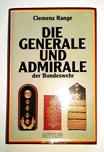 Die Generale und Admirale der Bundeswehr