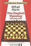 Grandmaster Repertoire 3 - The English Opening Vol. 1-Marin, Mihail